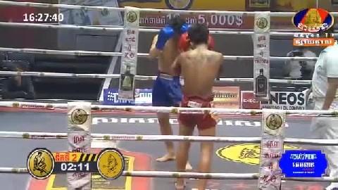 ធន់ ចាន់តាក់ (កម្ពុជា) Vs (ថៃ) , Thun Chantak, Cambodia Vs Thai